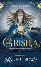 Grisha, Tome 1 : Les Orphelins du royaume