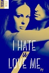 couverture I Hate U Love Me, Tome 1