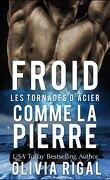 Les Tornades d'Acier, tome 1 : Froid comme la Pierre