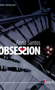 Obsession, Tome 1
