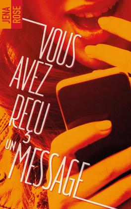 Couverture du livre : Vous avez reçu un message