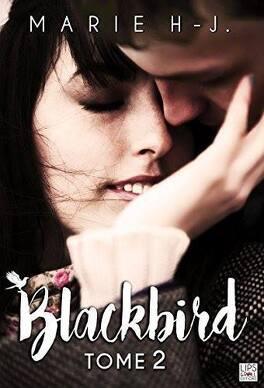 Couverture du livre : Blackbird, tome 2