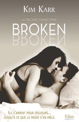 Couverture du livre : Connection, tome 2 : Broken