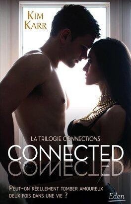 Couverture du livre : Connections tome 1 : Connected