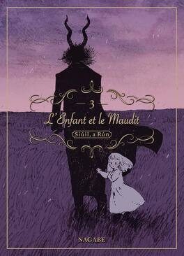 Couverture du livre : L'Enfant et le Maudit, Tome 3