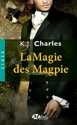 Couverture du livre : Le Charme des Magpie, Tome 2 : La Magie des Magpie