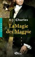 Le Charme des Magpie, Tome 2 : La Magie des Magpie