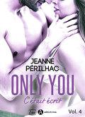 Only You - C'était écrit, Tome 4