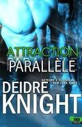Parallèle, Tome 1 : Attraction parallèle