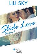 Slide love, saison 1