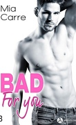 Bad for you, tome 3
