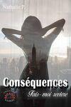 couverture Conséquences, Tome 1 : Fais-moi revivre