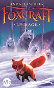Foxcraft, Tome 3 : Le Mage