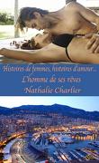 Histoires de femmes, histoires d'amour : L'homme de ses rêves