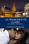 couverture La vengeance de Claire: Une romance alsacienne...