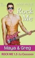 Rock Me, tome 1.5 : Maya & Greg