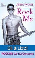 Rock Me, tome 1.6 : Oli & Lizzi