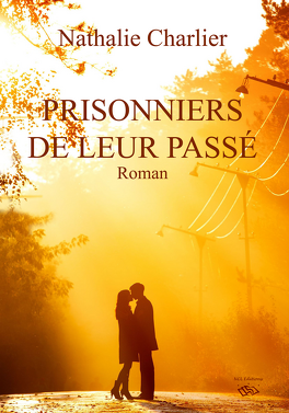 Couverture du livre : Prisonniers de leur passé