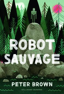 Couverture du livre : Robot sauvage