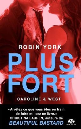 Couverture du livre : Caroline & West, Tome 2 : Plus Fort