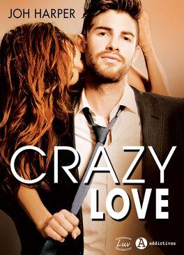 Couverture du livre : Crazy Love