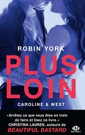 Caroline & West, Tome 1 : Plus loin