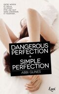 Dangerous Perfection / Simple Perfection