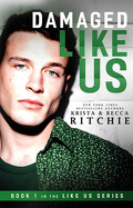 Like Us, Tome 1: Damaged Like Us