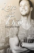 Live and hope, tome 2 : Love for Two