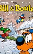 Boule & Bill, Compil 2 : Bill & Boule de neige