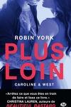 couverture Caroline & West, Tome 1 : Plus loin