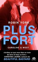 Caroline & West, Tome 2 : Plus Fort