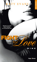 Fight for Love, Tome 2 : Mine