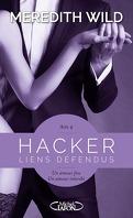 Hacker, Tome 4 : Liens défendus