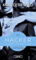 Hacker, Tome 5 : Ultime tentation