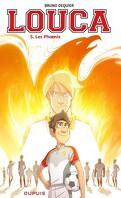Louca, Tome 5 : Les Phoenix