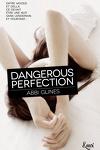 couverture Perfection, Tome 1 : Dangerous Perfection