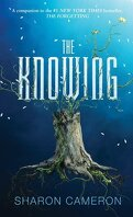The Forgetting, tome 2 : The Knowing