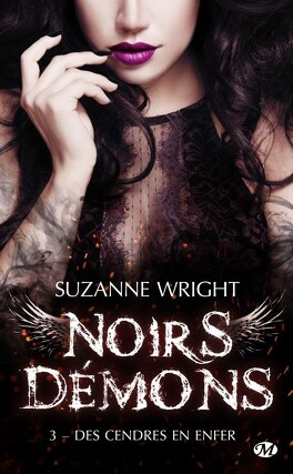 Couverture du livre : Noirs démons, Tome 3 : Des cendres en enfer