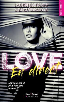 Couverture du livre : Porn Star, Tome 1 : Love en direct