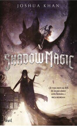 Couverture du livre : Shadow Magic