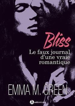Couverture de Bliss, le faux journal d'une vraie romantique - L'intégrale