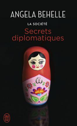 Couverture du livre : La Société, Tome 9 : Secrets Diplomatiques