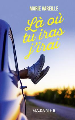 Couverture du livre : Là où tu iras j'irai