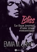 Bliss, le faux journal d'une vraie romantique - L'intégrale