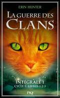 La guerre des clans, L'intégrale 1, Cycle 1: Tomes 1 2 & 3