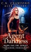 Dark Fae FBI, Tome 3 : Agent Of Darkness