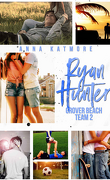 Grover Beach Team, Tome 2 : Ryan Hunter