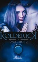 Kolderick, Tome 2 : Évolutions