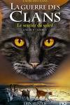 couverture La Guerre des Clans, Cycle 5: L'aube des clans, Tome 1 : Le sentier du soleil